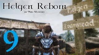 SKYRIM MOD: Helgen Reborn #9 | Let's Play