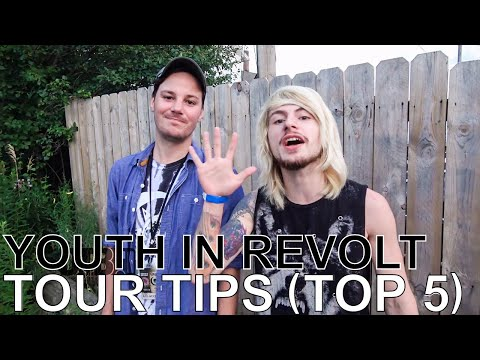 Youth In Revolt - TOUR TIPS (Top 5) Ep. 752