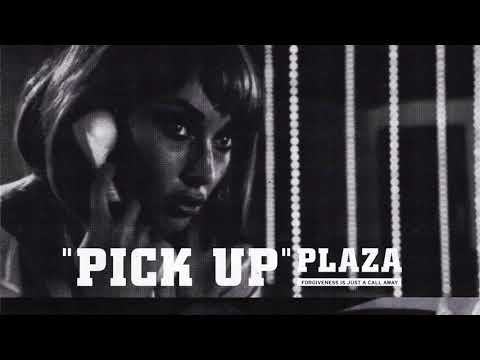 PLAZA - Pick Up [Official Audio]
