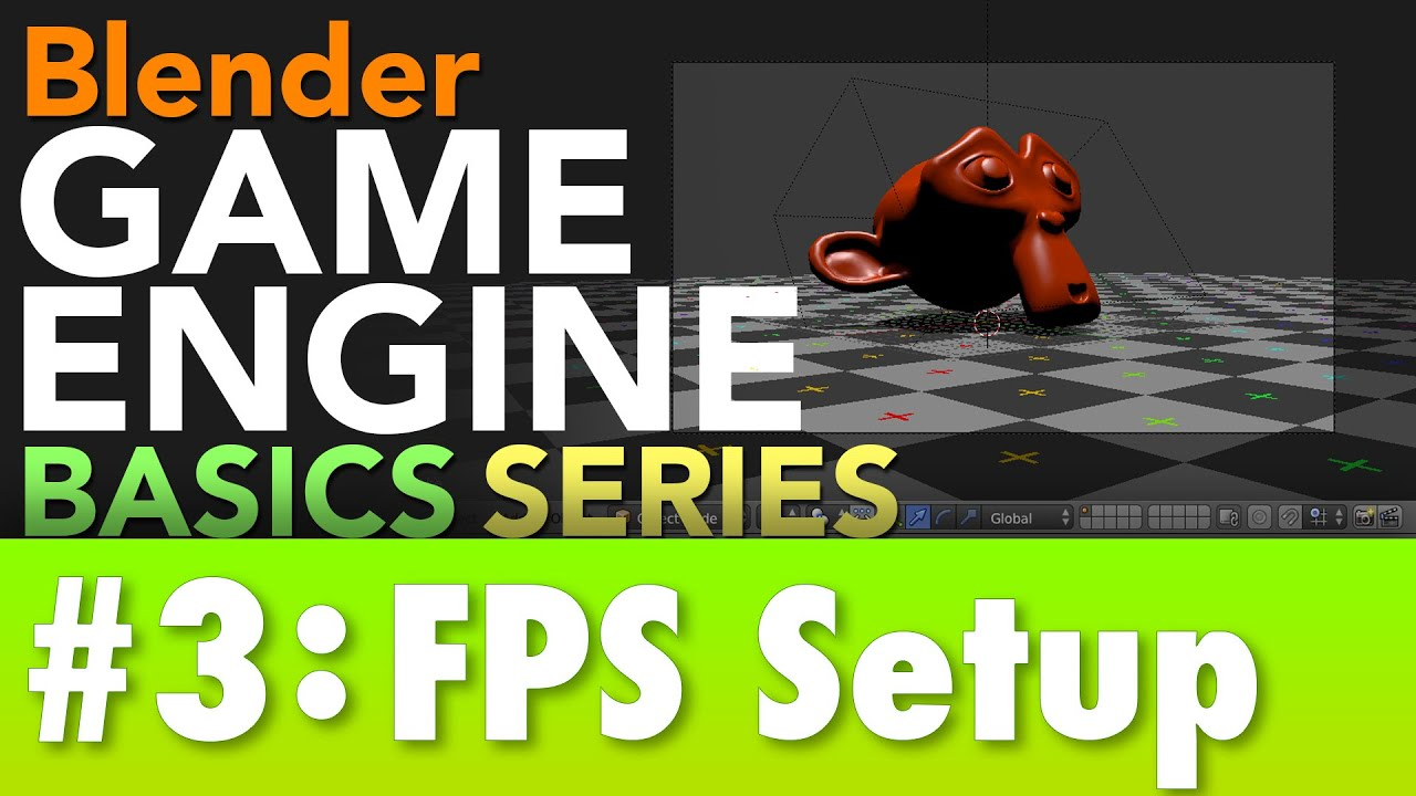 Blender Game Engine Basics Tutorial #3 : FPS Setup #b3d #gamelogic