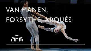 Van Manen, Forsythe, Arqués: trailer - Dutch National Ballet