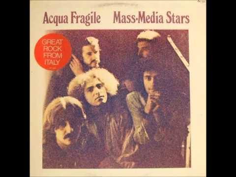 European Rock Collection Part2 / Acqua Fragile-Mass media stars(Full Album)