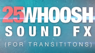 "► 25 ""Woosh"" Sound Effects! 