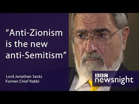 Lord Jonathan Sacks: 'Anti-Zionism is the new anti-Semitism' - BBC Newsnight