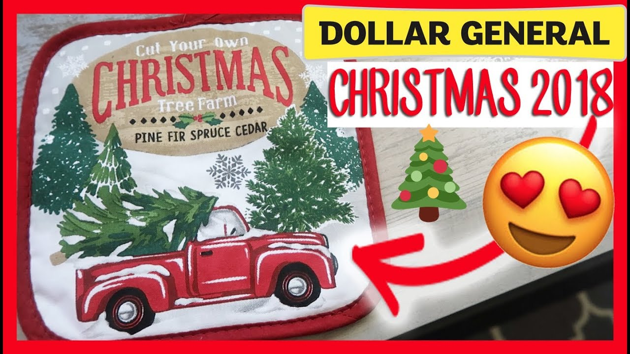 Is Dollar General Open On Christmas.Dollar General Christmas Shop With Me And Haul New 2018