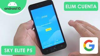 Eliminar Cuenta de Google SKY Elite P5   Android 10