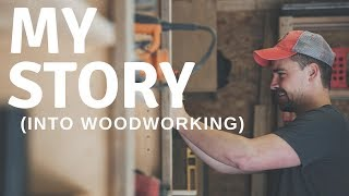 How I Started Woodworking