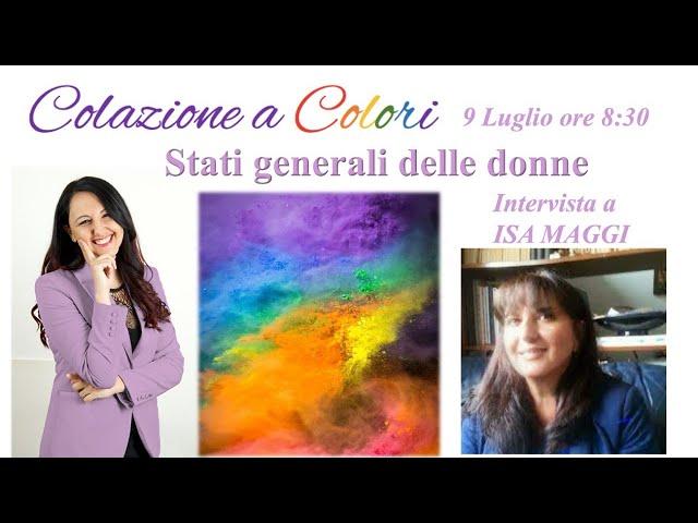 Colazione a colori con Samya-  Stati generali delle donne-   9 Luglio 2021