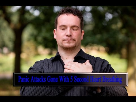 Panic Attacks Gone with 5 Second Heart Breathing