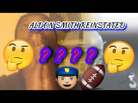Aldon SMITH REINSTATED??? | MY OPINION