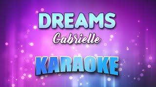 Gabrielle - Dreams (Karaoke version with Lyrics)