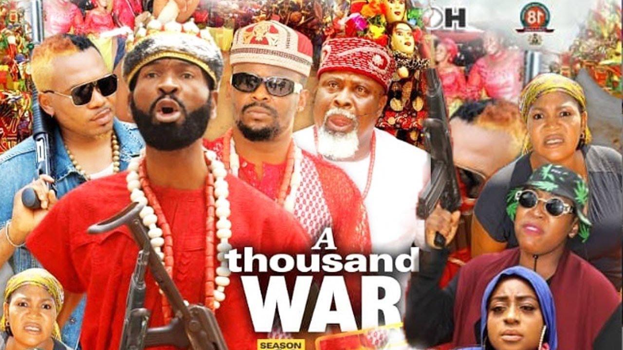 Download A THOUSAND WAR IS BACK Part 1&2[NEW TRENDING MOVIE]ZUBBY MICHEAL/SYLVERSTER MADU 2021 NIGERIAN MOVIE
