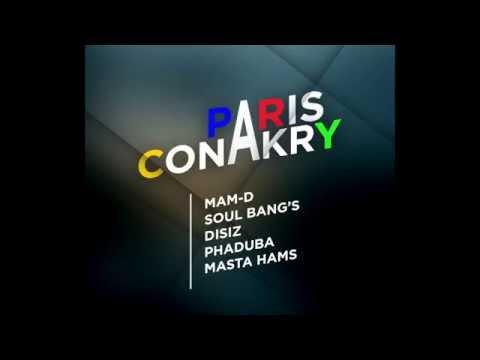 Soul Bang's - Paris Conakry X Disiz, Mam D (Silatigui) Phaduba, Masta Hams
