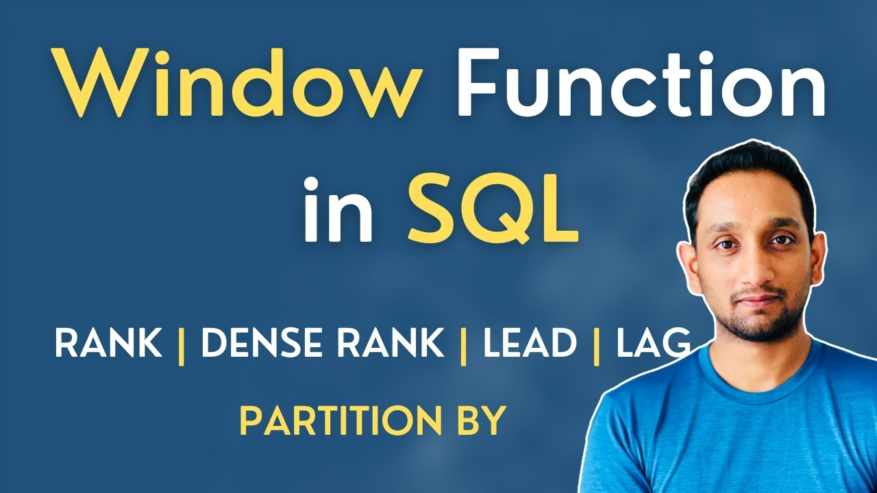 SQL Window Function  How to write SQL Query using RANK, DENSE RANK,  LEAD/LAG  SQL Queries Tutorial