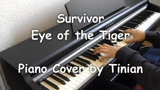 Survivor - Eye of the Tiger (Piano Cover by Tinian)