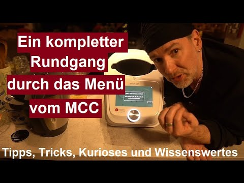 ✅Einführungsprogramm und Rundgang vom kompletten Menü MCC (Monsieur Cuisine Connect( Funktionen