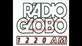 Radio Globo Mudança de Frequencia Video