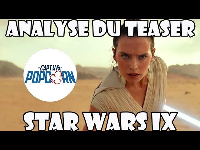 STAR WARS 9 : analyse du teaser The Rise of Skywalker