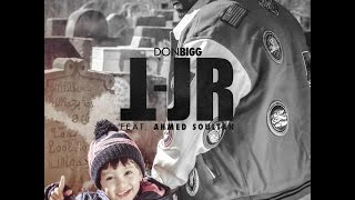 Don Bigg - TJR feat. Ahmed Soultan (Official Audio)