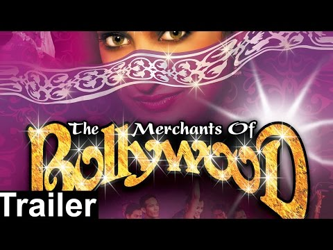 The Merchants of Bollywood - Trailer