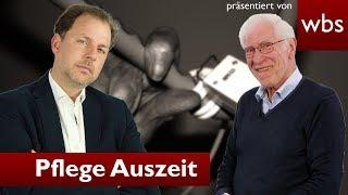 Pflege von Angehörigen: So lange muss mir mein Chef frei geben! | RA Solmecke und Wolfgang Büser