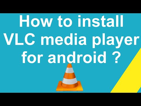 How To Install VLC Media Player For Android ?