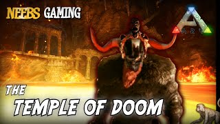 Ark: Survival Evolved - The Temple of Doom