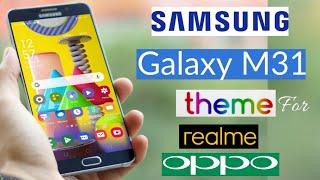 Sumsung Galaxy M31 Theme for Realme & OPPO | Realme Theme | OPPO Theme