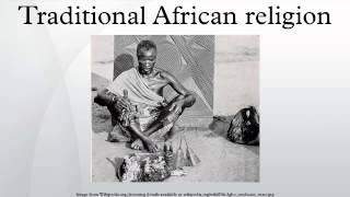Traditional African religion