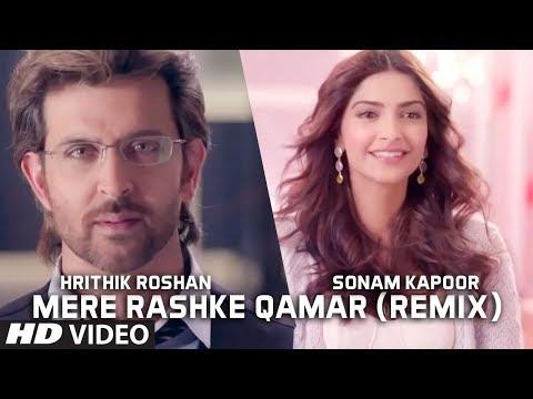 Mere Rashke Qamar (Remix) - Hrithik Roshan And Sonam Kapoor