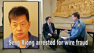 SUAB HMONG NEWS:  Seng Xiong arrested for Wire Fraud said St. Paul Police