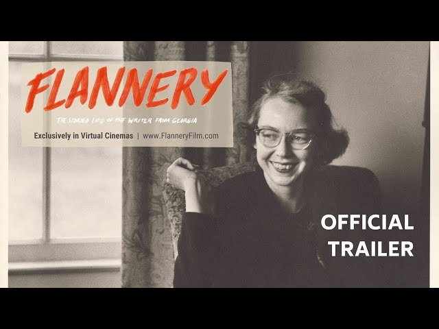 FLANNERY | Official Trailer | New Documentary | Flannery O'Connor
