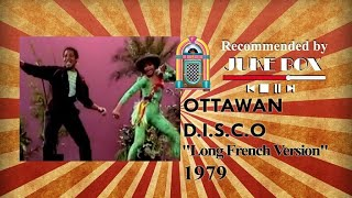 "Ottawan - D I S C O ""Long French Version"" 1979"
