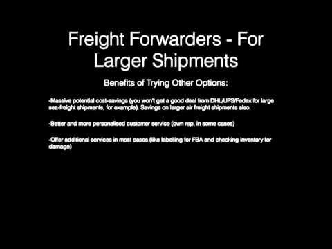 Shipping from China to Amazon FBA: Part Three: Freight Forwarders