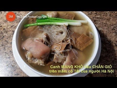 Canh MĂNG KHÔ nấu CHÂN GIÒ ăn với MIẾN, BÚN- by Mon ngon Ho Guom