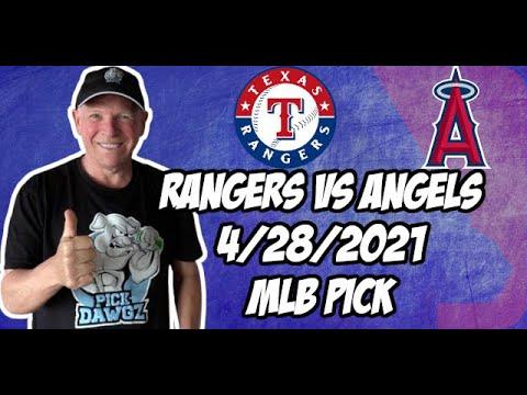 Texas Rangers vs Los Angeles Angels 4/28/21 MLB Pick and Prediction MLB Tips Betting Pick