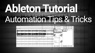 Ableton Tutorial: Automation Line Tricks & Tips