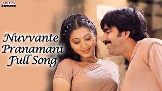 Nuvvante Pranamani Full Song - Naa Autograph Telugu Movie -  Ravi Teja, Bhoomika