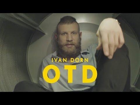 Ivan Dorn - OTD