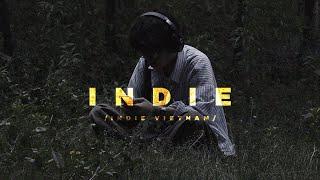 10 Bài Nhạc Indie Hay Nhất Mà Bạn Chưa Được Biết Đến...