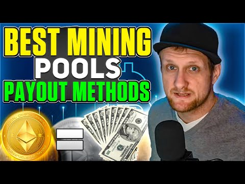 Best Crypto Mining Pool 2021 | Payout Methods Explained