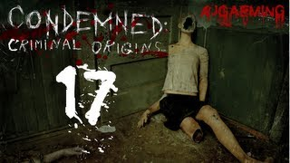 "Condemned: Criminal Origins - Part 17 ""I"