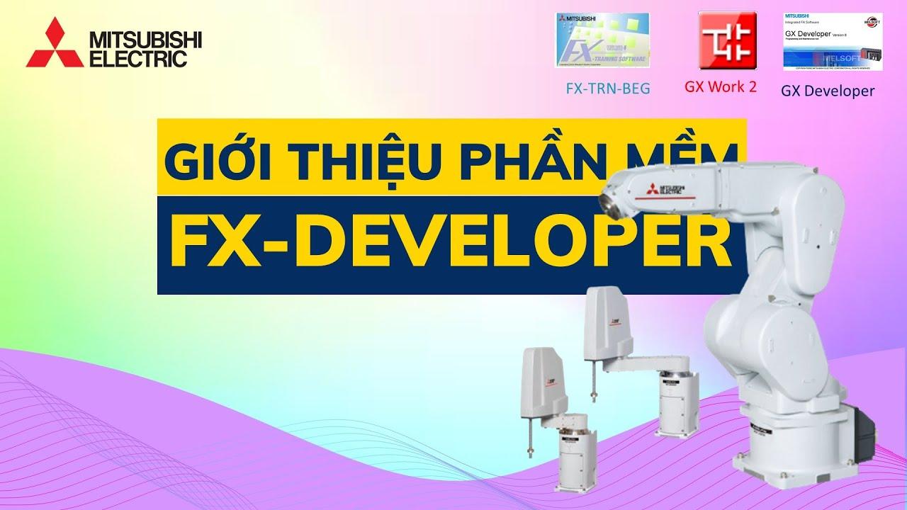 Lập trình PLC Mitsubishi căn bản  | #1. Giới thiệu phần mềm FX-Developer