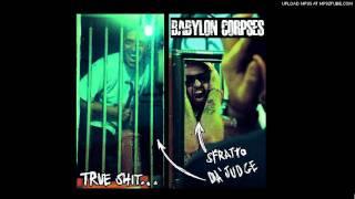 babylon corpses - true shit - the sound of babylon