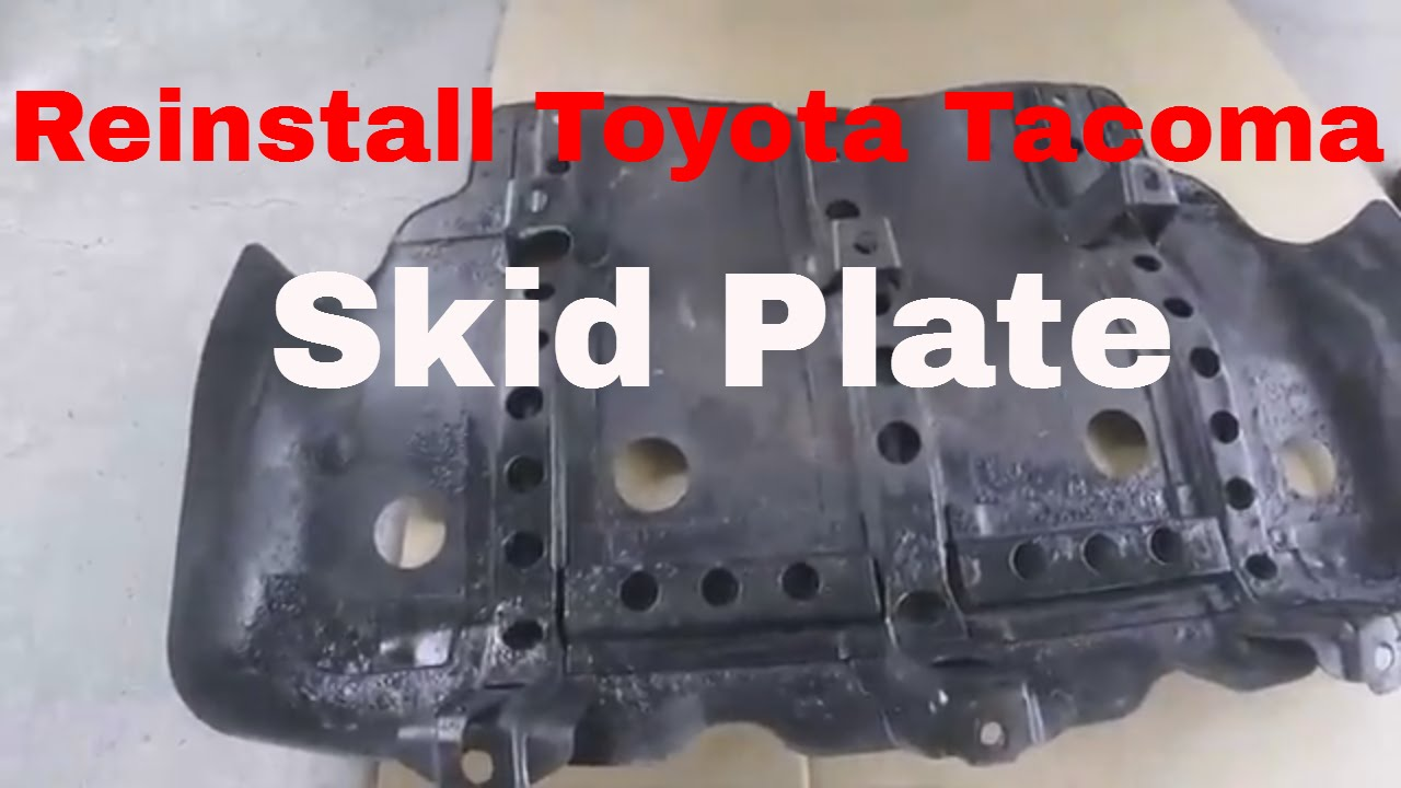 2017 Toyota 4runner >> How to Reinstall Skid Plate on Toyota Tacoma - YouTube