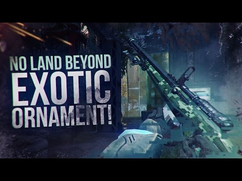 Destiny: Undiscovered Country NLB Exotic Ornament | No Land Beyond After Nerf!