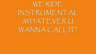 We Ride Instrumental