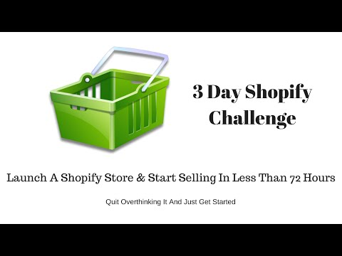 Launch Your Shopify Store In 72 Hours - The 3 Day Shopify Challenge thumbnail