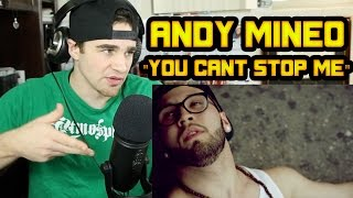 Andy Mineo - You Can't Stop Me REACTION!!!