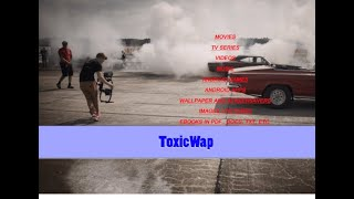 how to download movies on toxicwap (TV Series, Music)